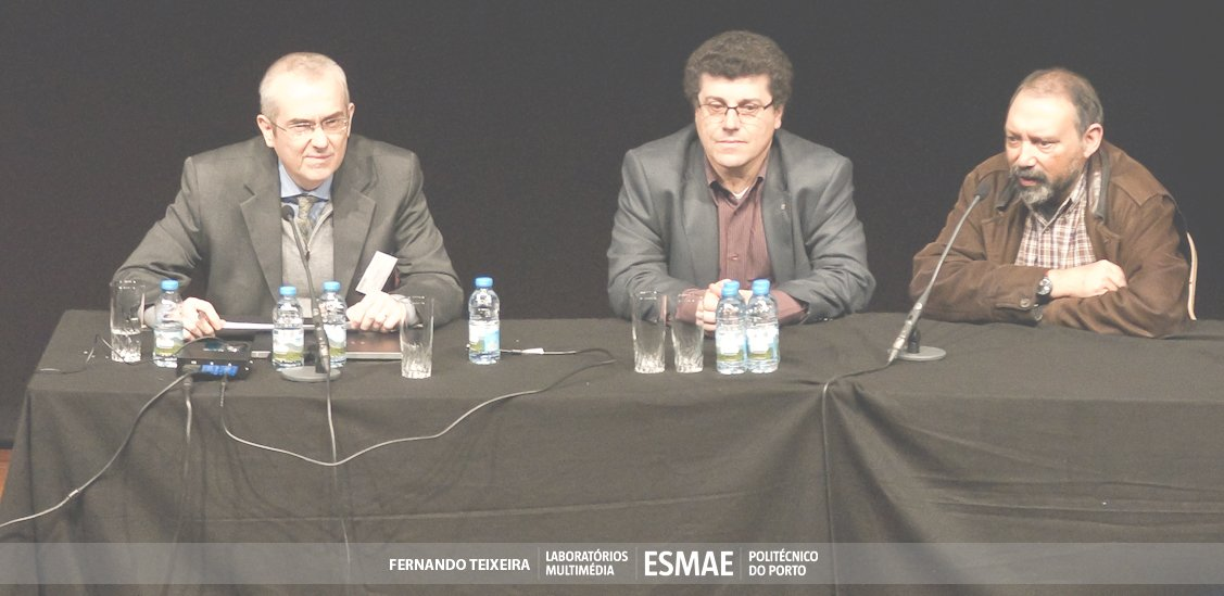 Figure 2: Panel: From left to right: Paolo Nesi (ECLAP coordinator, Firenze University), Carlos Ramos (Vice President of the Porto's Polytechnic Institute), Francisco Beja (President of ESMAE - Superior School of Music and Performing Arts - Porto)